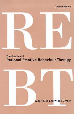 The Practice of Rational Emotive Behaviour Therapy