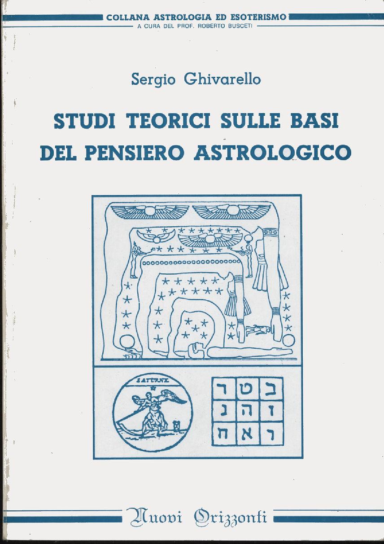 Studi teorici sulle basi del pensiero astrologico