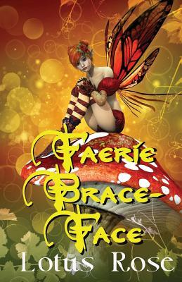 Faerie Brace-face