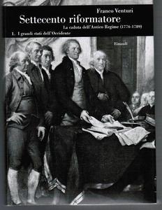 Settecento riformatore: [IV] La caduta dell'Antico regime