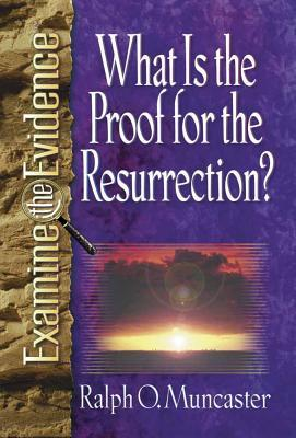 What Is the Proof for the Resurrection?