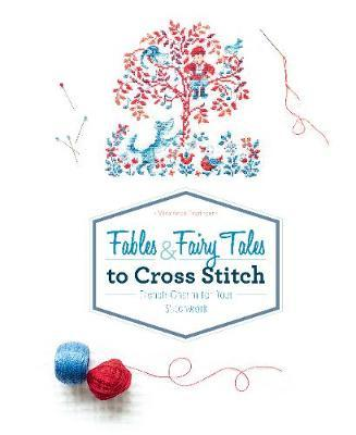 Fables & Fairy Tales to Cross Stitch