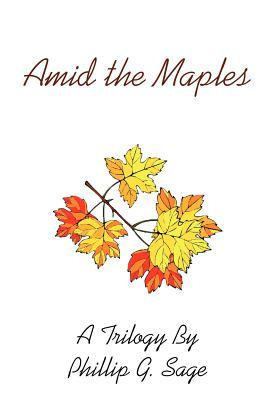 Amid The Maples