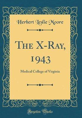 The X-Ray, 1943