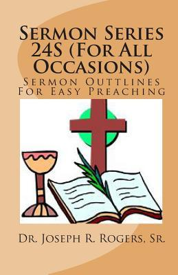 Sermon Series 24s - for All Occasions