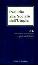 Preludio alla società dell'utopia
