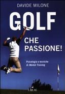 Golf, che passione!
