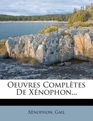 Oeuvres Completes de X Nophon...