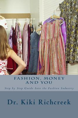 Fashion, Money and You