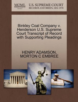 Binkley Coal Company V. Henderson U.S. Supreme Court Transcript of Record with Supporting Pleadings