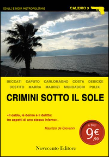 Crimini sotto il sol...