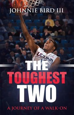 The Toughest Two
