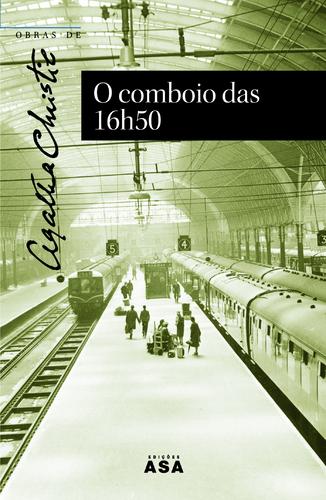 O Comboio das 16h50