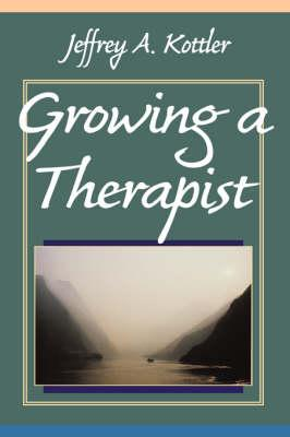 Growing a Therapist