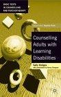 Counselling Adults with Learning Disabilities