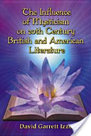 The Influence of Mysticism on 20th Century British and American Literature