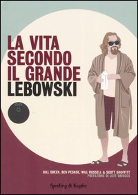 La vita secondo il Grande Lebowski