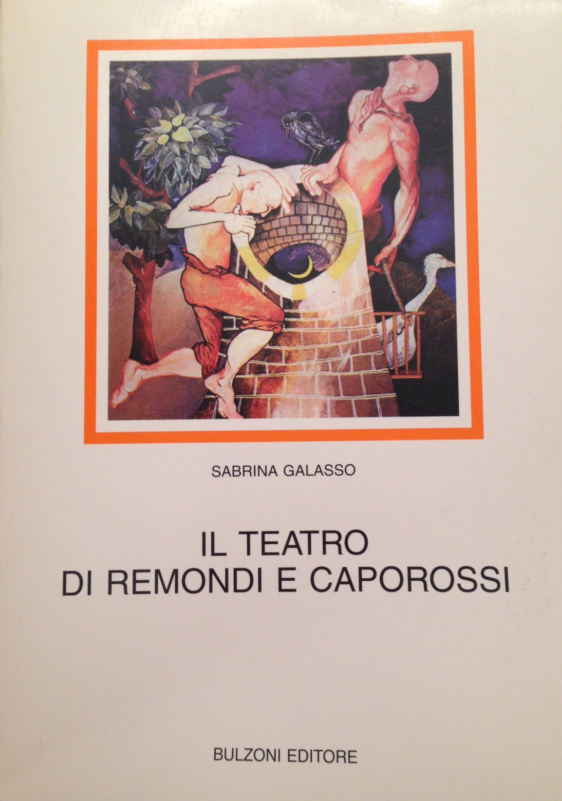 Il teatro di Remondi e Caporossi (1970-1995)