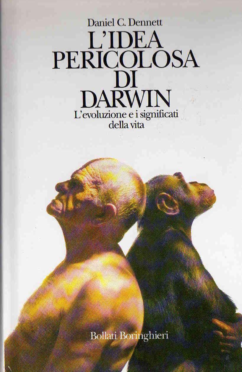L'idea pericolosa di Darwin