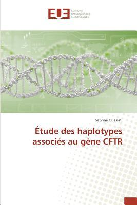 Etude des Haplotypes Associes au Gene Cftr