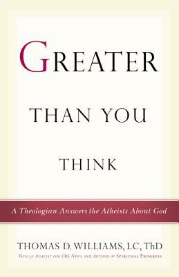 Greater Than You Think