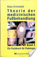 Theorie der medizinischen Fußbehandlung 2