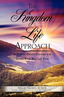 The Kingdom Life Approach