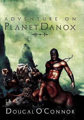 Adventure on Planet Danox