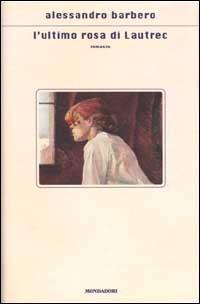 L' ultimo rosa di Lautrec