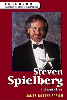 Steven Spielberg - Filmmaker