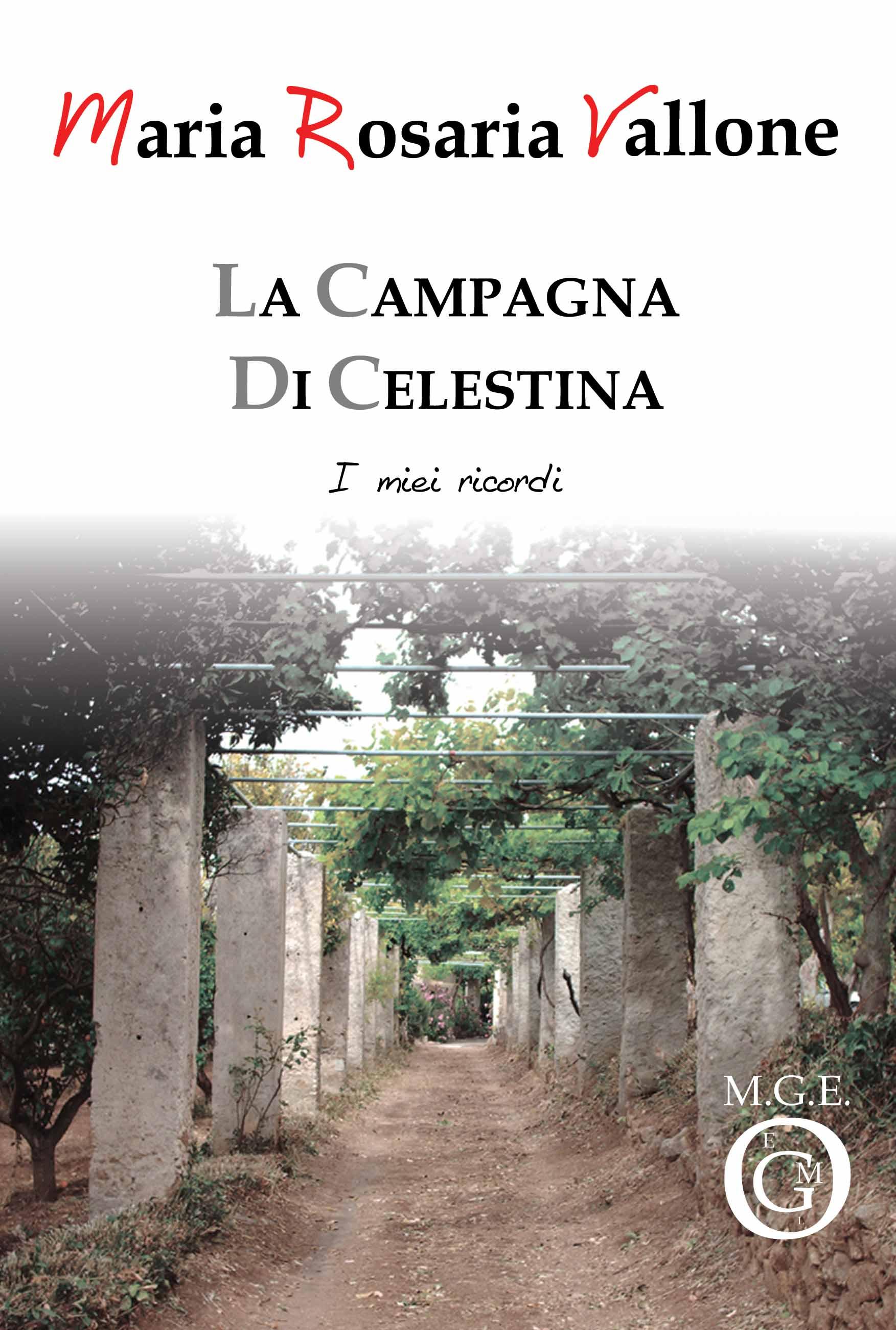 La campagna di Celestina. I miei ricordi