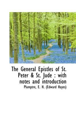 The General Epistles...