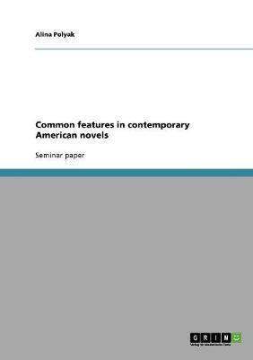 Common features in contemporary American novels