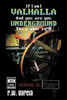 Valhalla Underground?