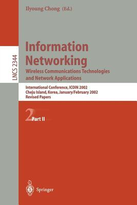 Information Networking. Wireless Communications Technologies and Network Applications