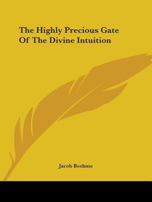 The Highly Precious Gate of the Divine Intuition