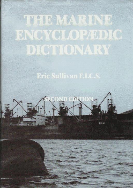 The Marine Encyclopaedic Dictionary