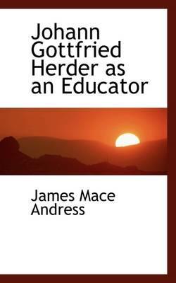 Johann Gottfried Herder As an Educator