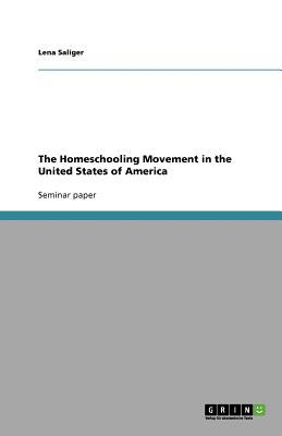 The Homeschooling Movement in the United States of America
