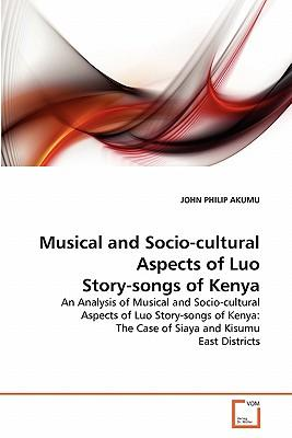 Musical and Socio-cultural Aspects of Luo Story-songs of Kenya