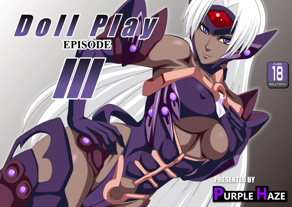 DOLL PLAY EPISODE III
