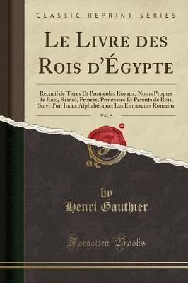 Le Livre des Rois d'Égypte, Vol. 5