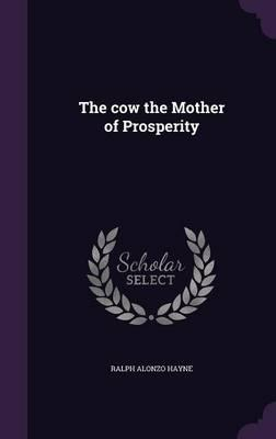 The Cow the Mother of Prosperity