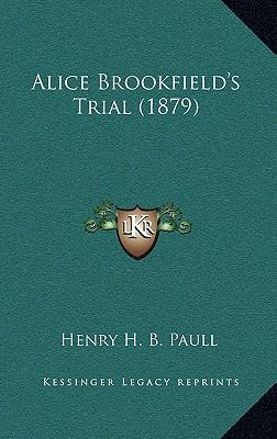 Alice Brookfield's Trial (1879)