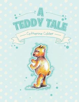 A Teddy Tale