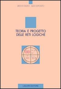 Teoria e progetto delle reti logiche