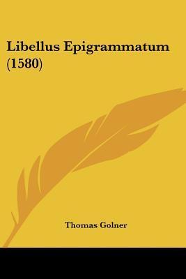 Libellus Epigrammatum (1580)