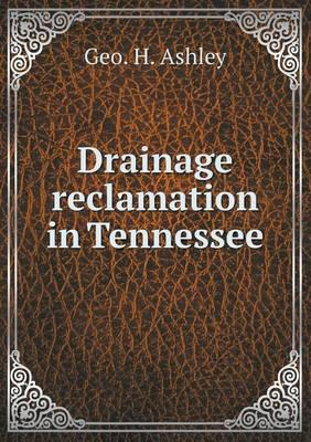 Drainage Reclamation in Tennessee