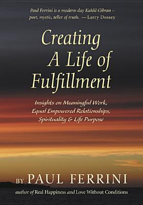 Creating a Life of Fulfillment