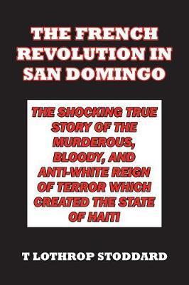 The French Revolution in San Domingo